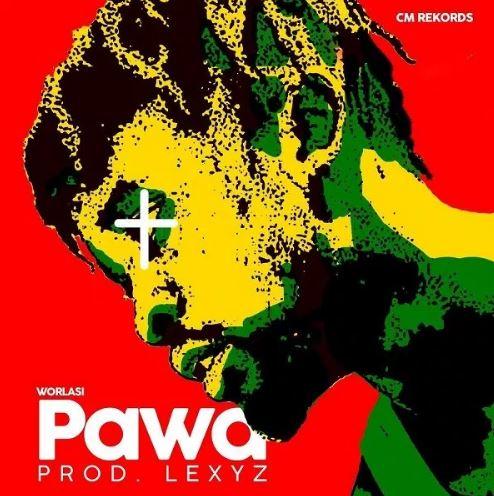 Download MP3: Worlasi – Pawa (prod. Lexyz)
