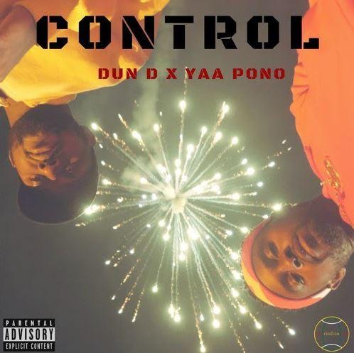 Download MP3: Yaa Pono x Dun D – Control