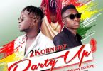 Download MP3: 2KORNERZ Ft Rudebwoy Ranking – Party Up (Prod. By MaxBeatzGH)