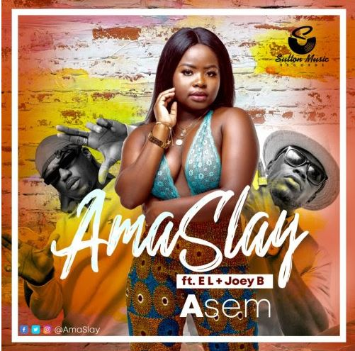 Download MP3: Ama Slay Ft Joey B & E.L – Asem