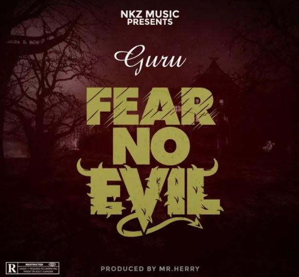 Download MP3: Guru – Fear No Evil (Prod By Mrherry)