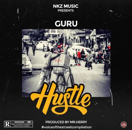 Download MP3: Guru – Hustle (Prod by MrHerry)