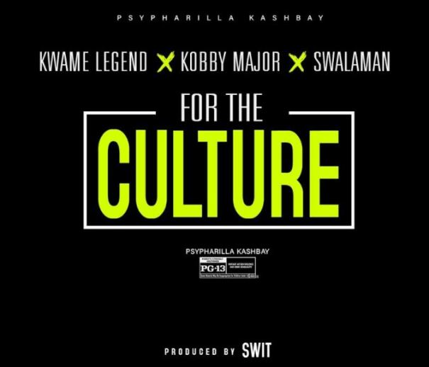 Download MP3: Kwame Legend x Kobby Major x Swalaman – For The Culture