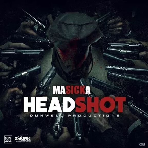 Download MP3: Masicka – Headshot (Prod. By DunWell Production)