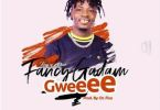 Fancy Gadam – Gweee Ft IsRahim (Prod by Dr. Fiza)