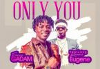 Download MP3: Fancy Gadam – Only You Ft. Kuami Eugene (Prod. by StoneB)