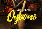 Download MP3: MC Galaxy – Ogbono