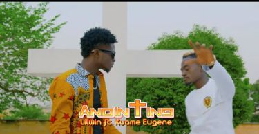 Download MP3: Official Video: Lil Win – Anointing Ft Kuami Eugene