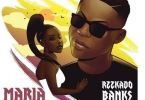 Download MP3: Reekado Banks – Maria (Prod. Young John)