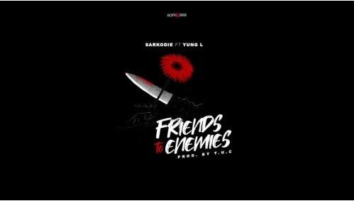 Download MP3: Sarkodie – Friends To Enemies Ft. Yung L