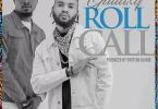 Download MP3: Gallaxy – Roll call (Prod. By Shottoh Blinqx)