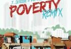 Download MP3: J.Derobie - Poverty (Remix) Ft. Popcaan (Prod. By UglyOnIt)