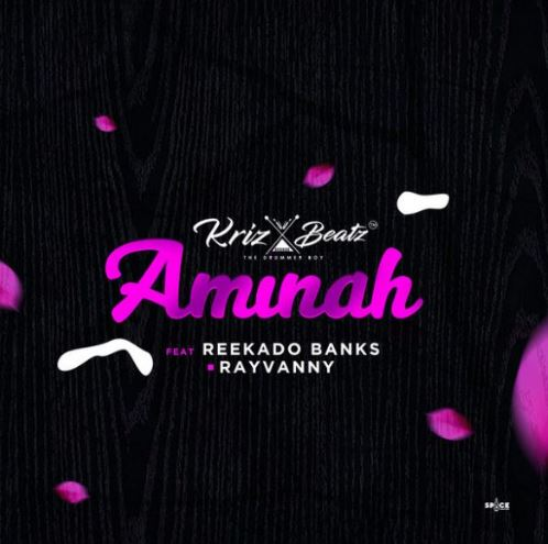 Download MP3: Krizbeatz – Aminah Ft. Reekado Banks x Rayvanny