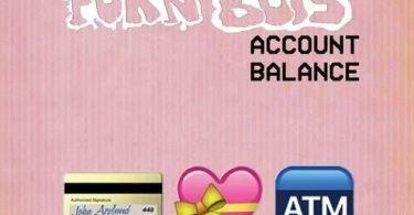 Lyrics + MP3 Download: FOKN Bois – Account Balance (Prod. by M3nsa)