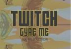 Download MP3: Twitch – Gyae Me (Dumebi Cover)