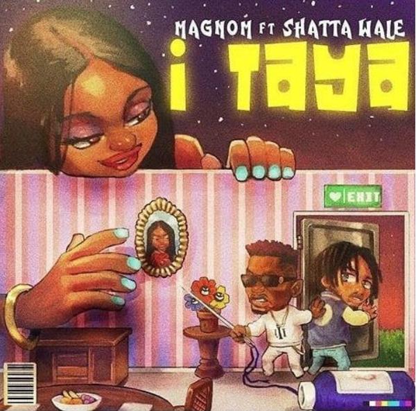 Magnom – I Taya Ft. Shatta Wale