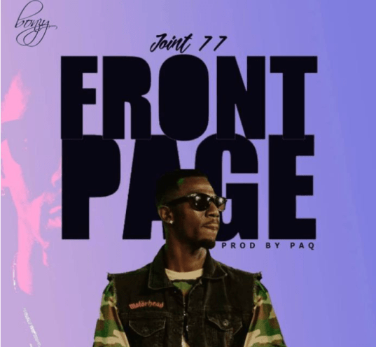 Joint 77 – Front Page mp3 download(Prod. by Paq)