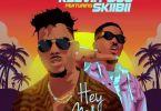 Kelvin Boj – Hey Mama Ft Skiibii mp3 download