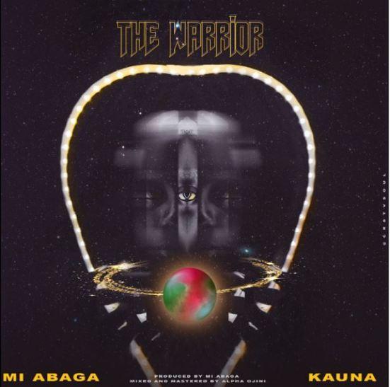 M.I Abaga – The Warrior Ft Kauna mp3 download