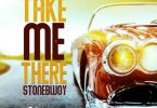 StoneBwoy – Take Me There mp3 download
