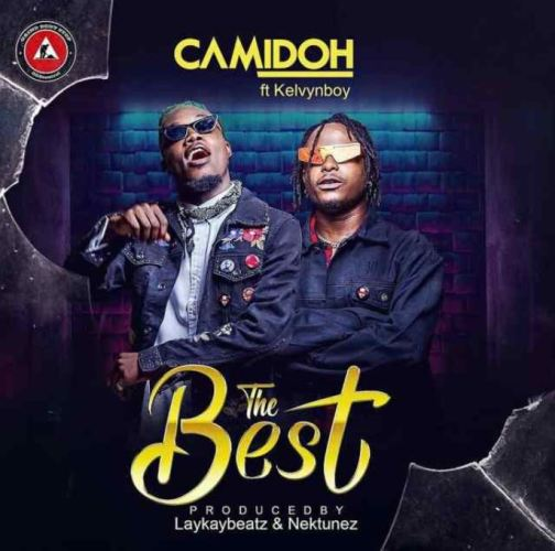 Camidoh – The Best Ft KelvynBoy mp3 download (Prod. By LaykayBeatz)