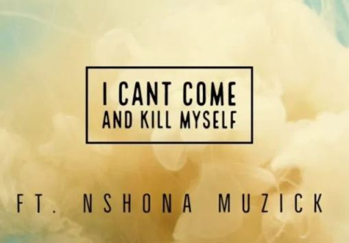 King Of Accra – I Can't Come And Kill Myself Ft Nshona Muzick mp3 download