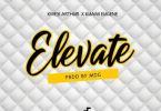 Kwesi Arthur – Elevate Remix Ft Kuami Eugene mp3 download