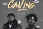 Kwesi Ramos – Calling Ft Fameye mp3 download