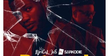 Lyrical Joe – Betrayal Ft Sarkodie mp3 download
