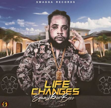 Squash – Life Changes mp3 download (Prod. by Swagga Records)