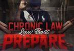 Chronic Law – Prepare mp3 download