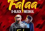 D-Black – Falaa Ft Medikal mp3 download