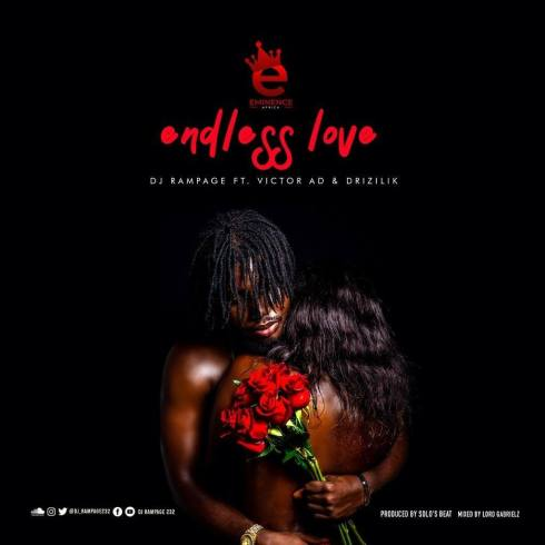 DJ Rampage - Endless Love Ft Victor AD & Drizilik mp3 download