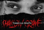 Tommy Lee Sparta – Shallow Grave mp3 download