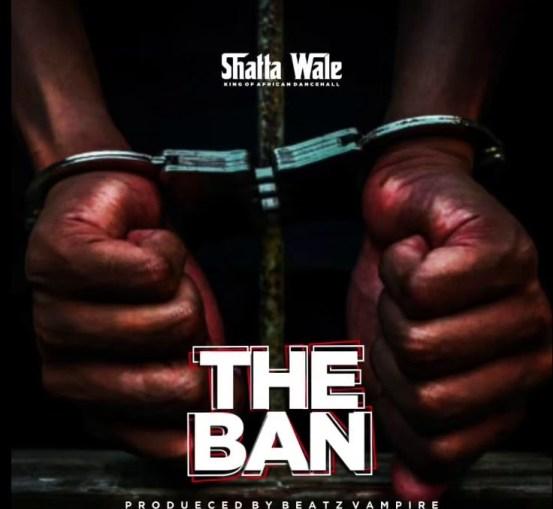 Shatta Wale – The Ban mp3 download (Pantang)