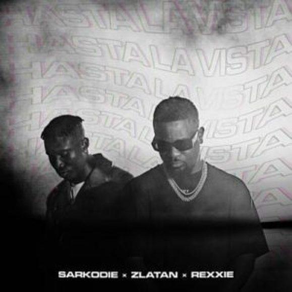 Sarkodie - Hasta La Vista Ft Zlatan & Rexxie (Prod. by Rexxie)