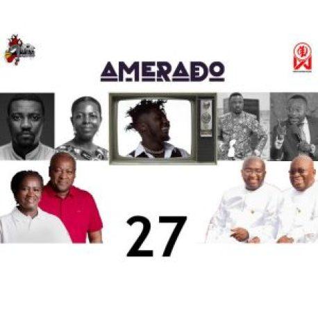 Amerado - Yeete Nsem (Episode 27) Ft. Bogo Blay