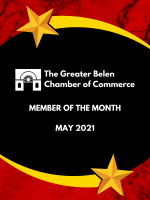 Member of The Month for May 2021 by the Greater Belen Chamber of Commerce