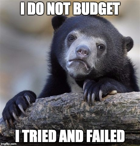 The Best Budget I Never Had Confession Bear