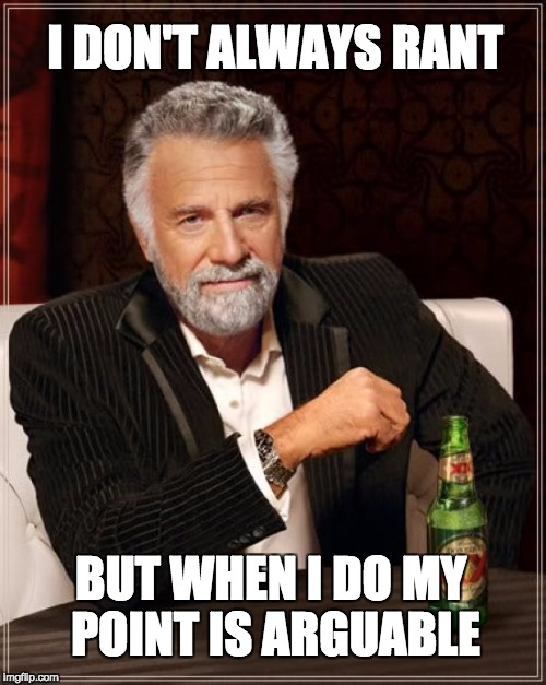 Funny Friday - Most Interesting Man