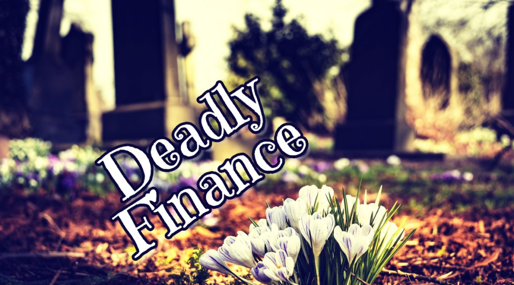 Deadly Finance