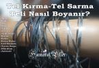 Tel Kırma Tel Boyama