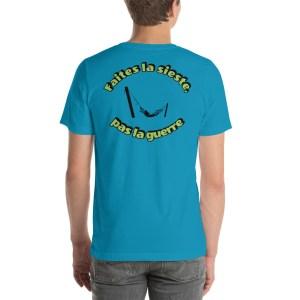"""T-shirt Unisexe """"Faites la sieste, pas la guerre"""""""