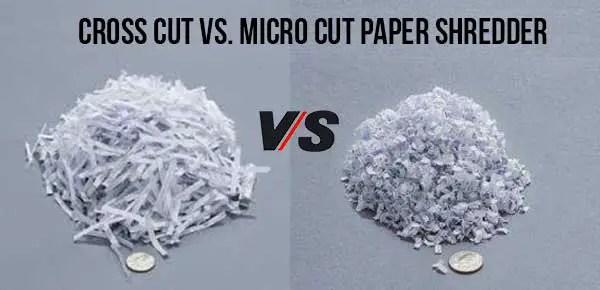 Cross Cut vs. Micro Cut Paper Shredder