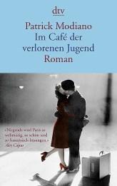 Patrick Modiano: Im Café der verlorenen Jugend