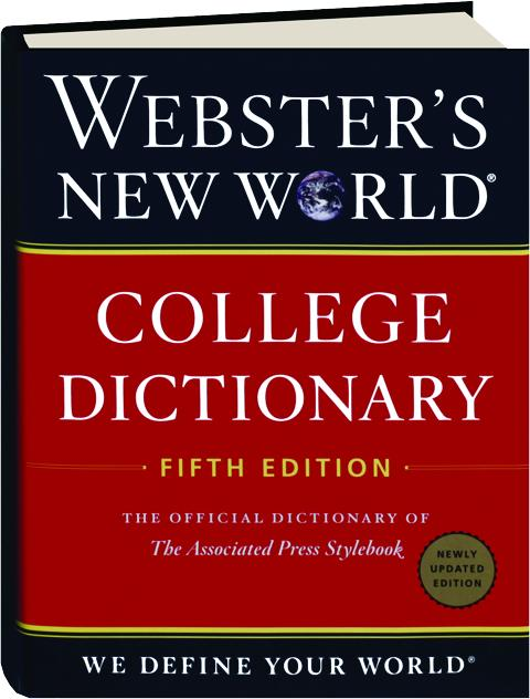WEBSTER'S NEW WORLD COLLEGE DICTIONARY, FIFTH EDITION ...
