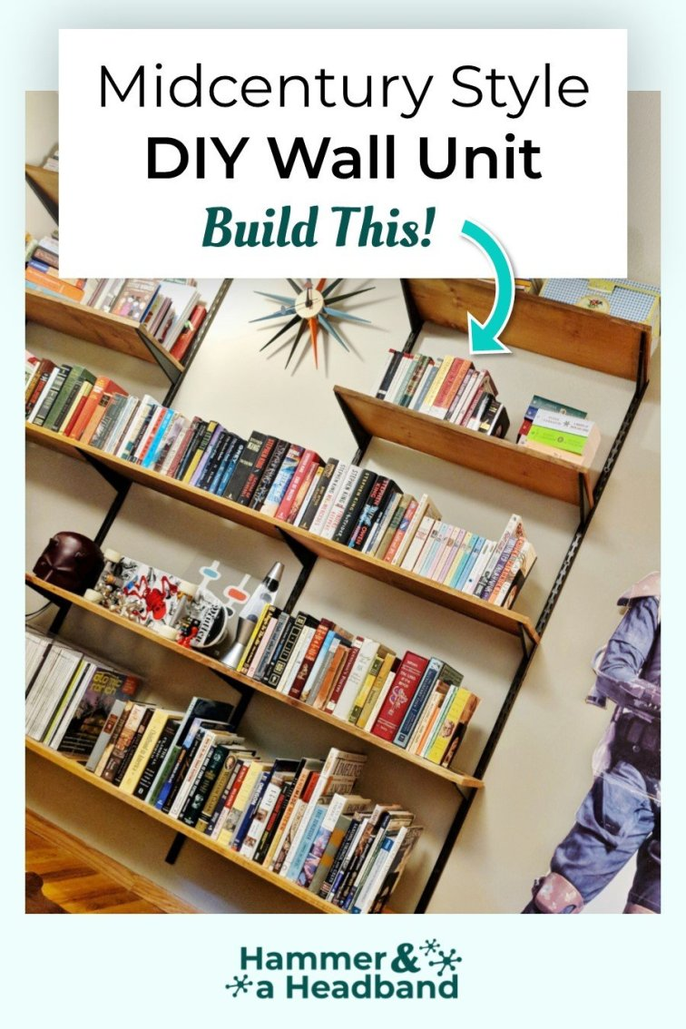 Midcentury style DIY wall unit building guide