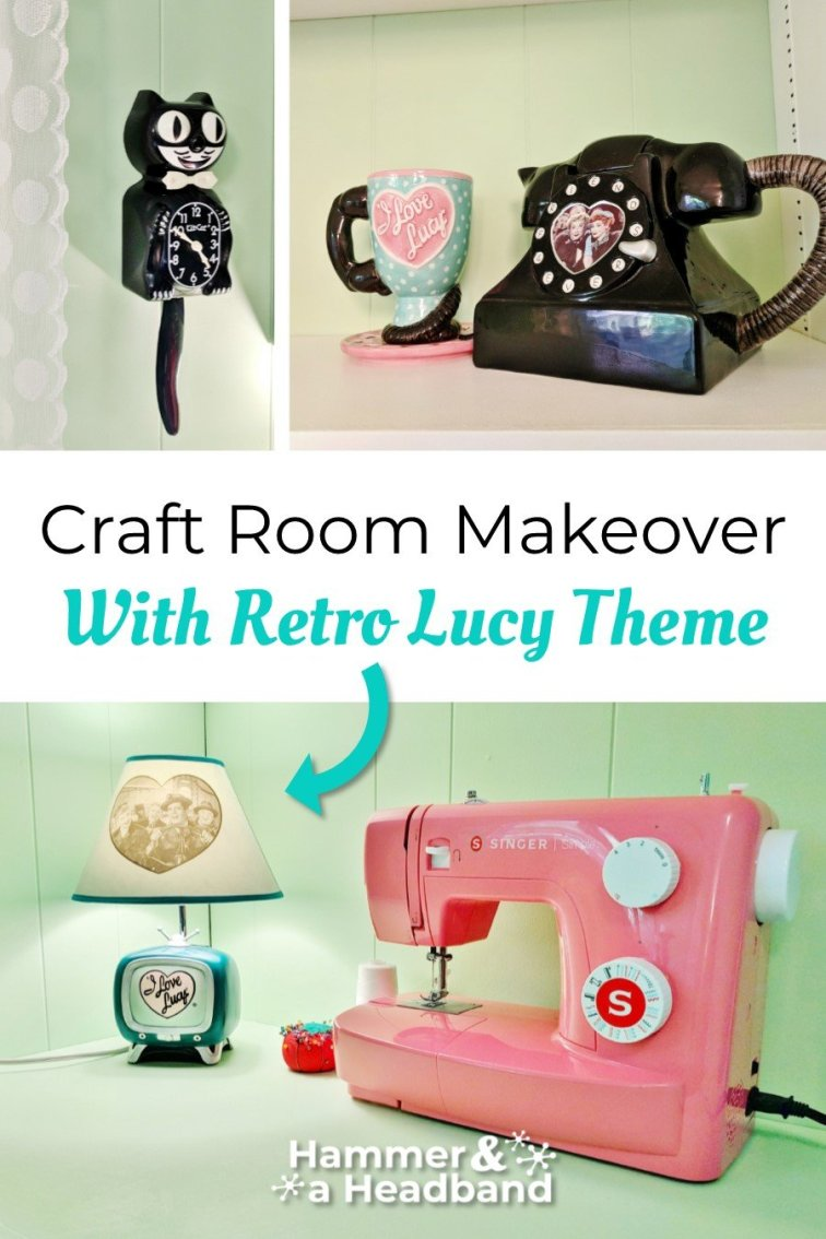 Craft room makeover with retro Lucy theme