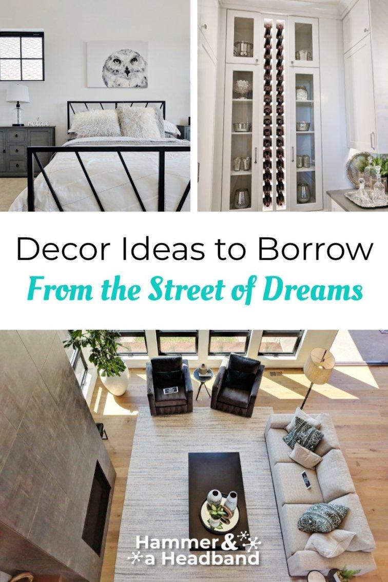 Decor ideas to borrow from the Street of Dreams