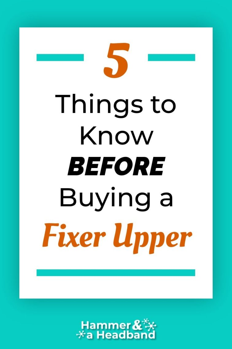 What you should know before buying a fixer upper